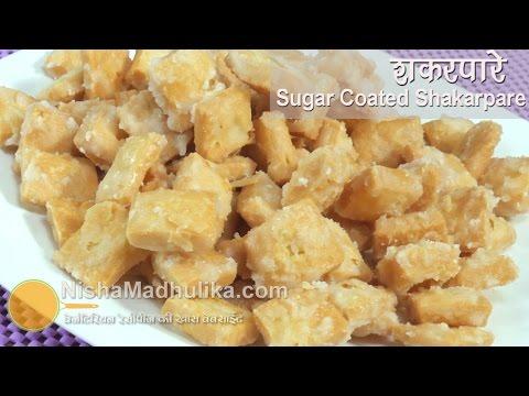 Shakarpara recipe | Sweet Shakarpare |  Shankarpali Sugar Coated