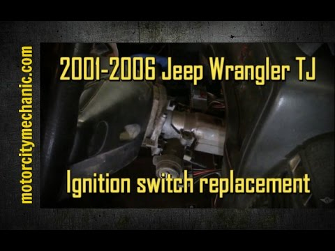 2001-2006 Jeep Wrangler electrical portion of the ignition switch replacement