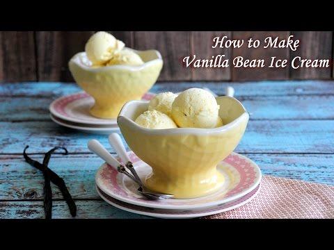 How to Make Classic Vanilla Bean Ice Cream