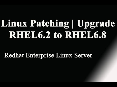 Patching Linux System/Upgrade Redhat Linux from 6.2 to 6.8