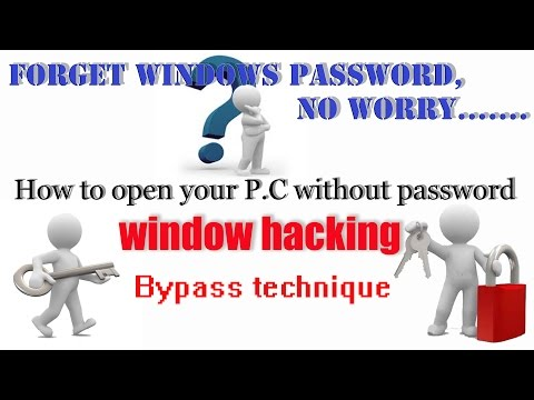 how to open window without password/Forget your windows password ..no worry/how to hack window.