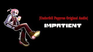 5 minutes, 14 seconds) Underfell Papyrus Video - PlayKindle org