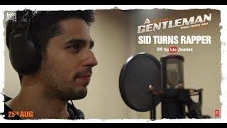 Gentleman Rapper - A Gentleman - Sundar, Susheel, Risky | Sidharth | Jacqueline | Raj & DK