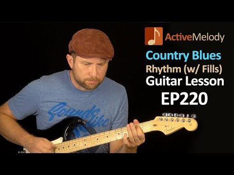 Country Blues Rhythm Guitar Lesson With Fill Licks - Learn to Improvise Rhythms- EP220