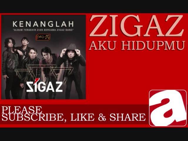 Download Zigaz - Aku Hidupmu MP3 Gratis