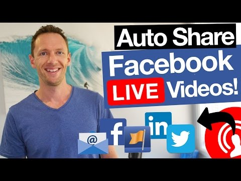 Automatically Share Facebook Live Videos When You Go LIVE!