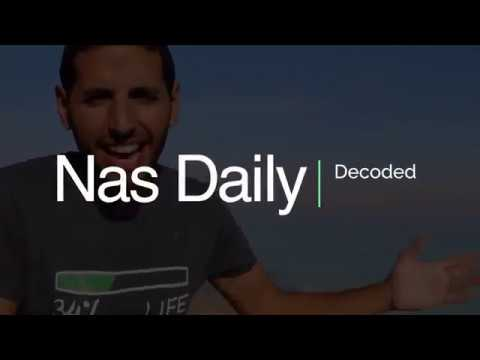 Nas Daily Decoded!