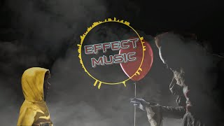Effect Music - IT Trap Remix | Pennywise Trap Remix | BASS BOOSTED TRAP | HEAVY TRAP | AGRESSIVE