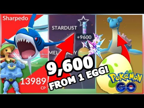 9,600 STARDUST FROM ONE EGG IN POKEMON GO | SHARPEDO RAID | LAPRAS FROM 2KM EGGS