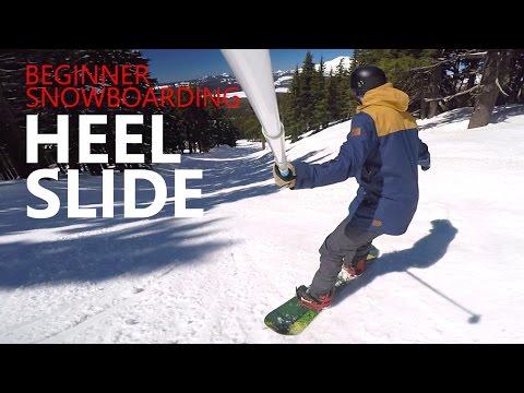 How to Heel Slide - Beginner Snowboarding Tutorial
