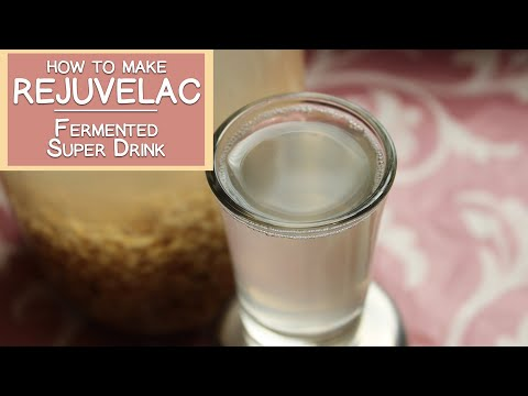 How to Make Rejuvelac, The Fermented Super Drink