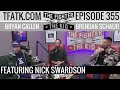 The Fighter And The Kid Episode 355 Nick Swardson