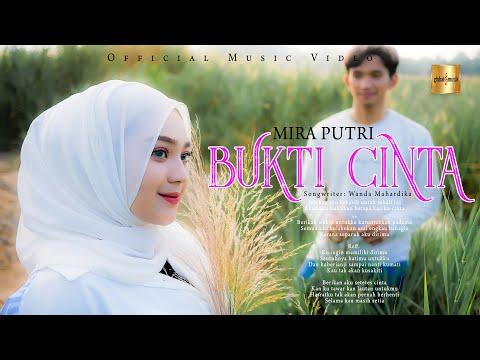 Download Lagu Mira Putri Bukti Cinta Mp3