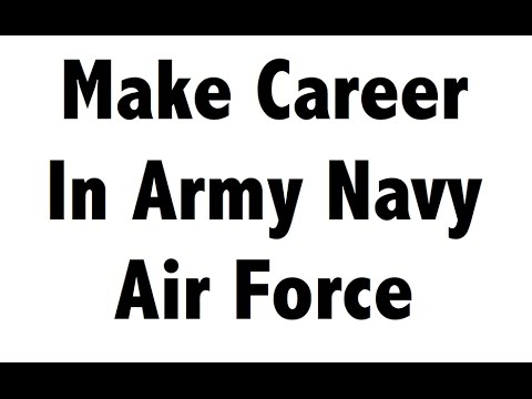 How to Join Army, Navy & Airforce (SSC,CDS,NDA,AFCAT) - Full Information about all Exams