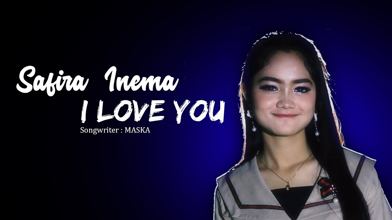 Download Safira Inema - I Love You MP3 Gratis