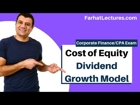 Cost of Equity Using Dividend Growth Model | Corporate Finance | CPA Exam BEC | CMA Exam | Chp14 p1