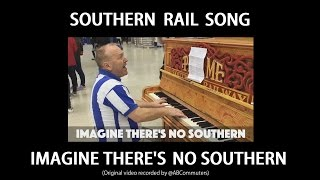 Southern Rail Song: Imagine There