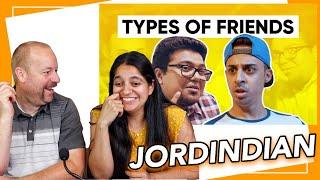 Types of Friends | Jordindian Reaction