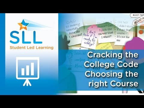 Cracking the College Code - Choosing the right Course for you