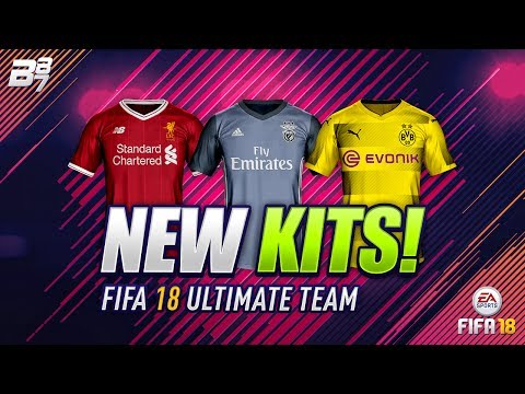 FIFA 18 | THE BEST KITS!
