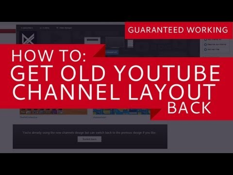 HOW TO GET OLD YOUTUBE CHANNEL LAYOUT BACK (NO LONGER WORKING)