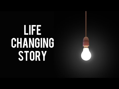 A Life Changing Story in Hindi !