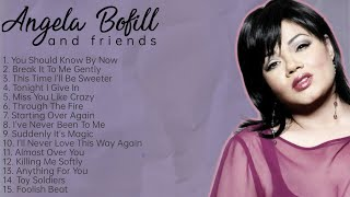Angela Bofill And Friends   Collection   Non-Stop Playlist