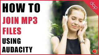 Download Merge Mp3 files into one using Audacity 2.8 - DCP Web Designers Tutorial