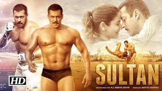 Sultan Full Movie facts | Salman Khan | Anushka Sharma | Sukhwinder Singh | Shadab Faridi