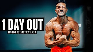 TIME TO STEP ON STAGE | ONE DAY OUT FROM MY PHYSIQUE COMPETITION