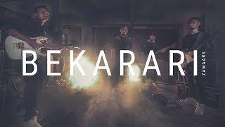 BEKARARI | ZAMAARS BAND | OFFICIAL MUSIC VIDEO | 4K