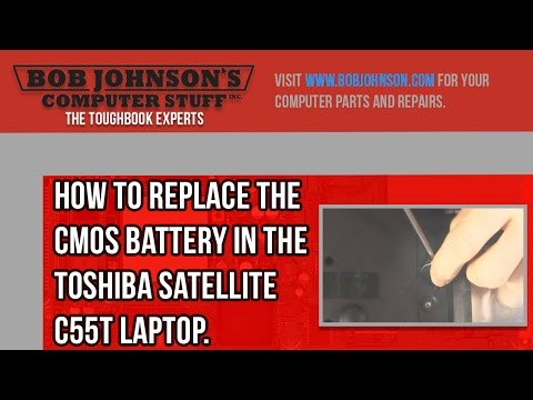 How to Replace the CMOS Battery in the Toshiba Satellite C55t Laptop