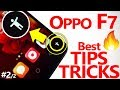 OPPO F7 Amazing Features, TIPS & TRICKS, Complete Tutorial [MUST KNOW] #2/2