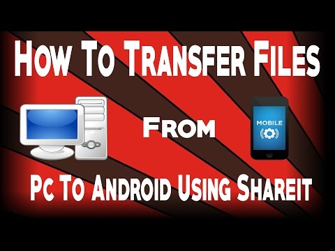 How To Transfer Files From Pc To Android Using Shareit