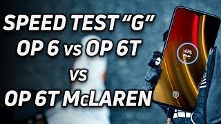 Speed Test G: OnePlus 6 vs 6T vs 6T McLaren