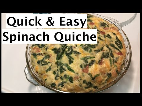 How to make a Quick & Easy Spinach Quiche Recipe