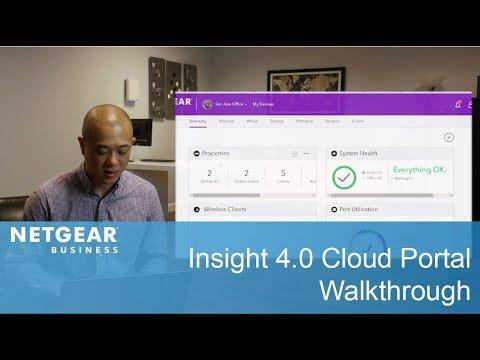 NETGEAR Insight 4.0 Cloud Portal Walkthrough