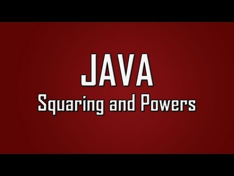Learn Java - #20 - Squaring Numbers and Powers