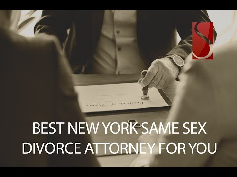 Best New York Same Sex Divorce Attorney for You