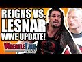 Brock Lesnar Vs Roman Reigns Backstage Wwe Update Wrestletalk News Mar 2018
