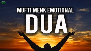 Emotional Dua: MUFTI MENK CRIES