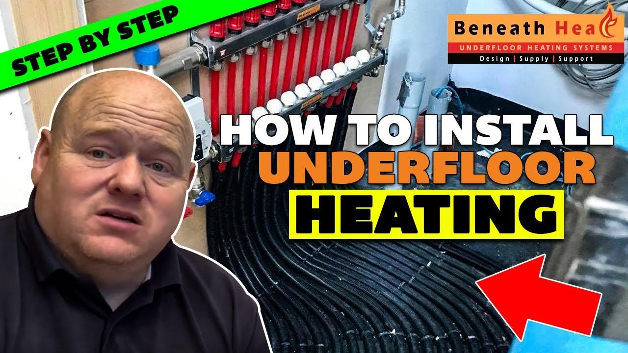 UNDERFLOOR HEATING -  step by step guide