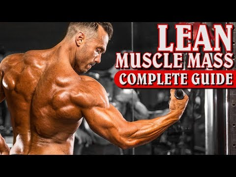 NO MORE BULKING! How to Build Lean Muscle Mass in 2018