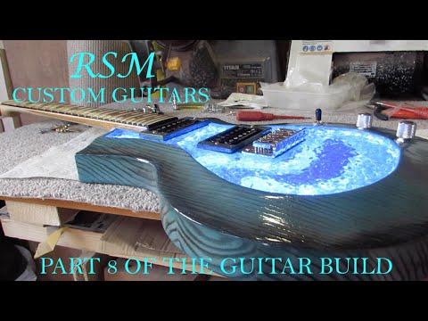 How to build a guitar with RSM Custom Guitars (part 8)