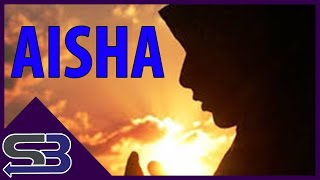 Aisha: The Most Important Woman in Islam: BAWH #3