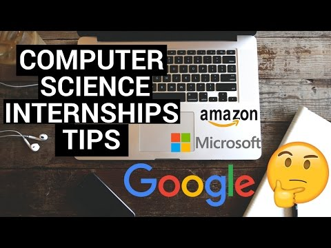 How To Get An Internship For Computer Science Students | Technology Internships