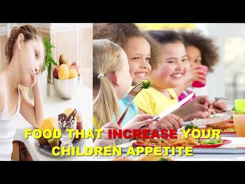 How To Increase Appetite For Your Children
