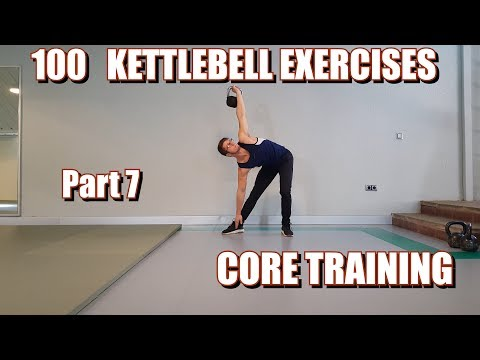 100 KETTLEBELLS EXERCISES | PART 7: CORE TRAINING