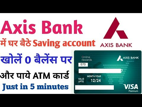 How to open saving account in Axis Bank and get VISA debit card