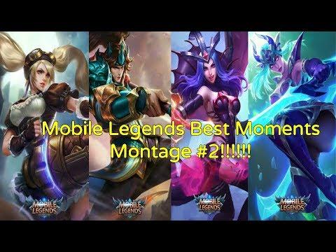 Mobile Legends Best Moments Montage #2!!!!